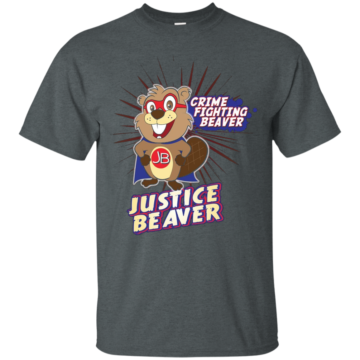 Justice Beaver Funny T-Shirt Crime Fighting Beaver