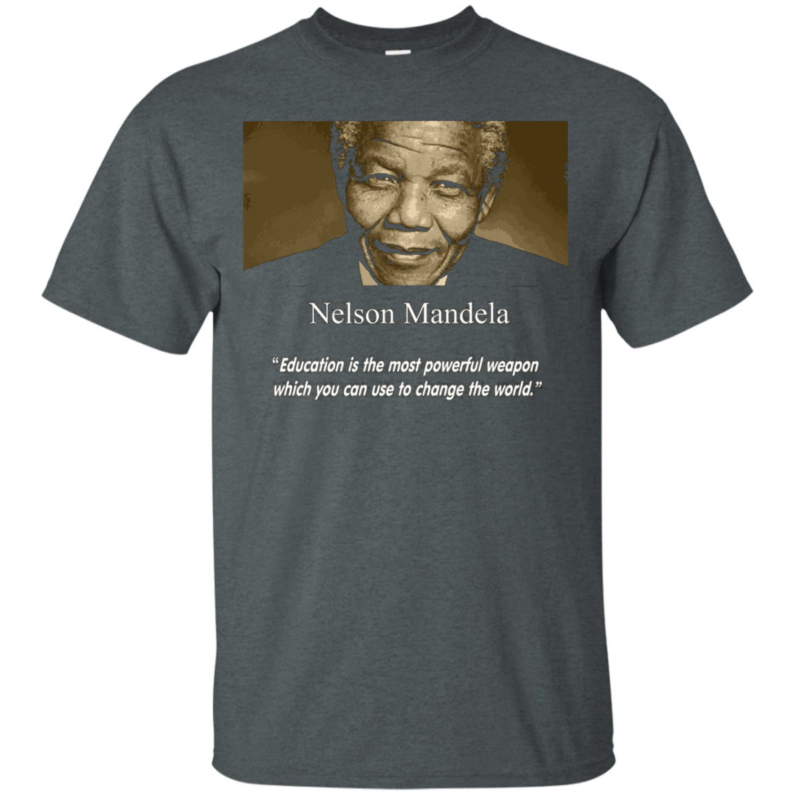 Nelson Mandela Shirt - Education is the most powerful weapon