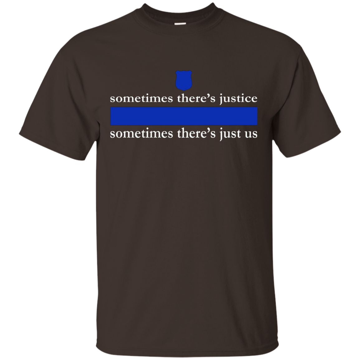 Police-Sometimes There's Justice-Sometimes There's Just Us