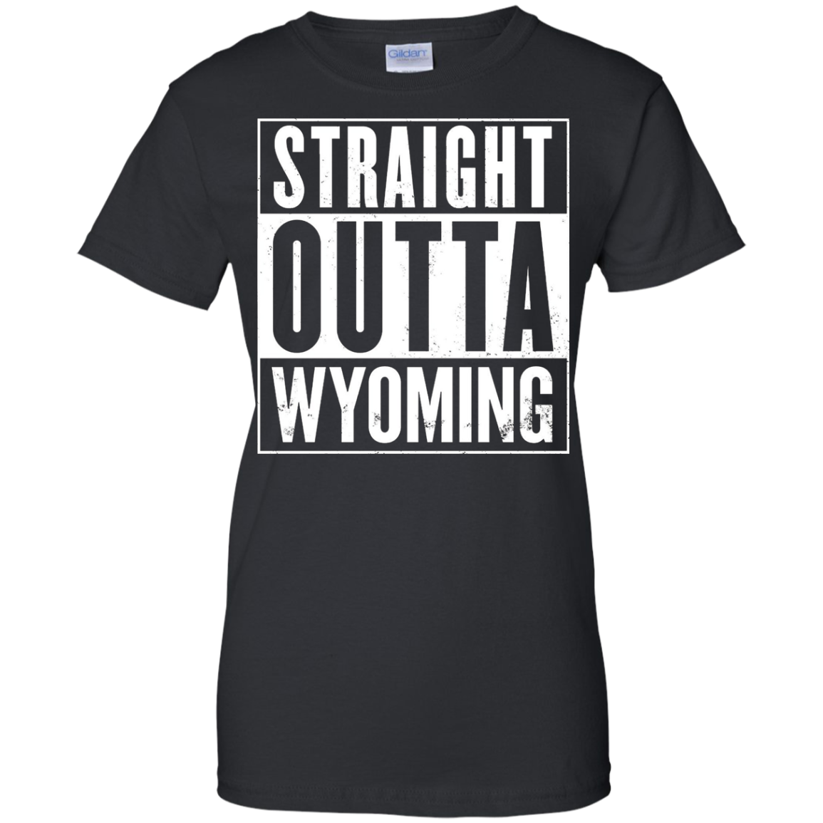 Straight Outta Wyoming Funny T-Shirt