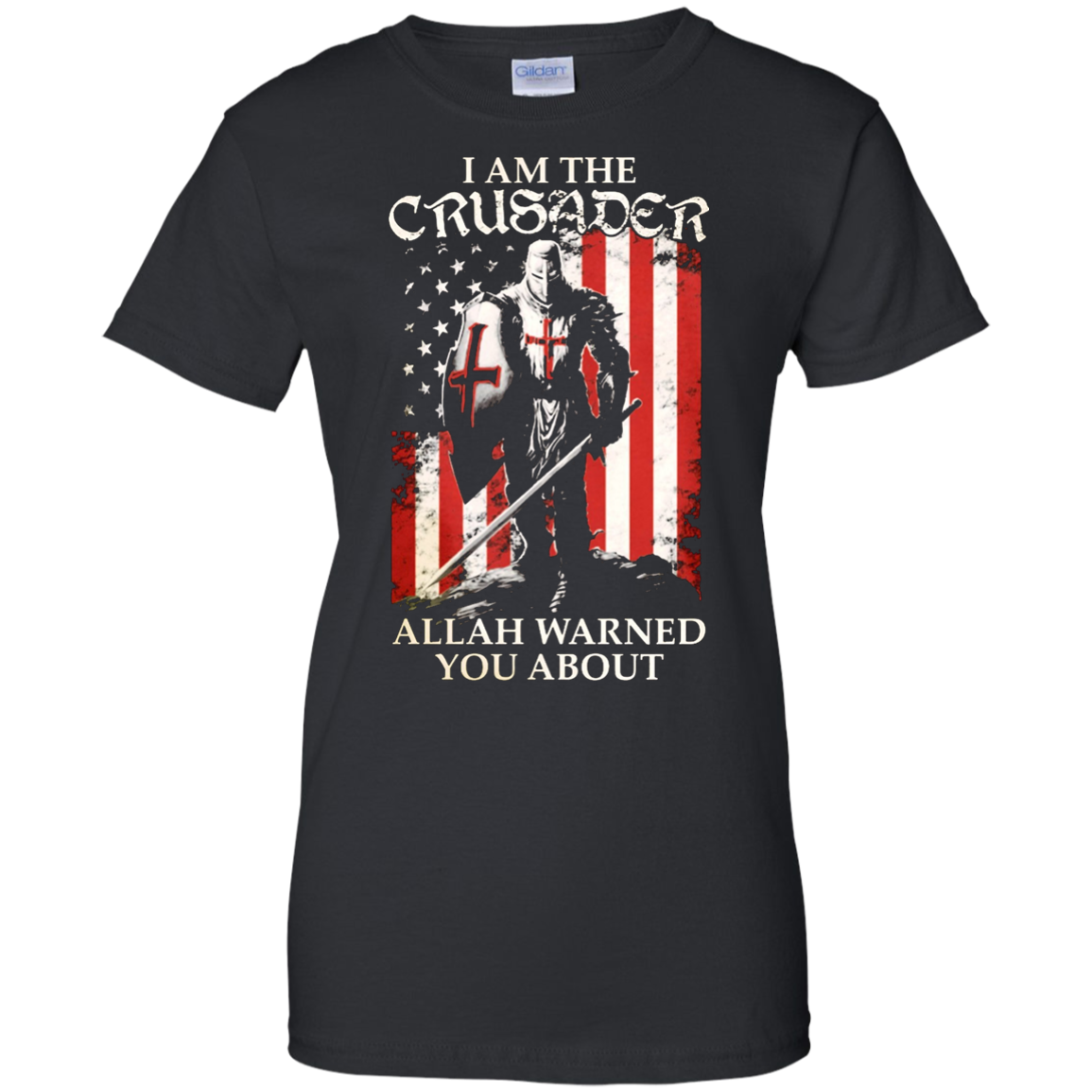 The Crusader - I Fear No Evil -Allah Warned You About Shirt