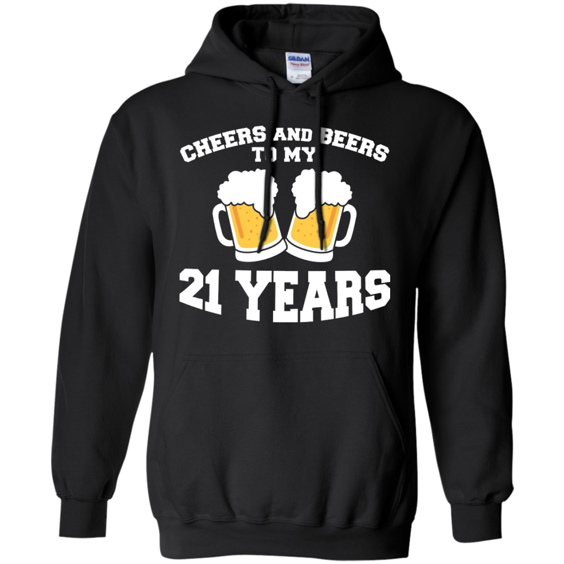 Cheers And Beers To My 21 Years, Funny Birthday Shirts