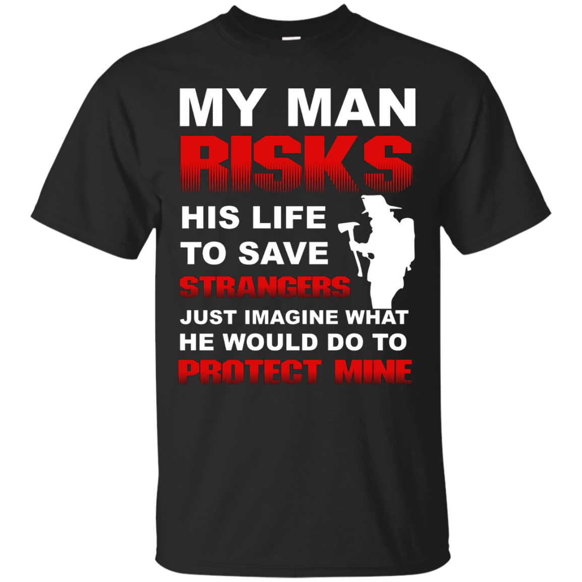 Firefighter Wife Girlfriend Volunteer Fire Fighter T-Shirt