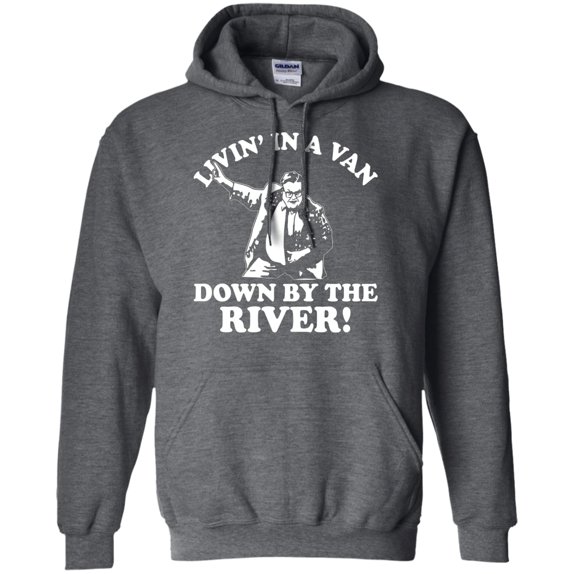 I live in a van down by the river t-shirt