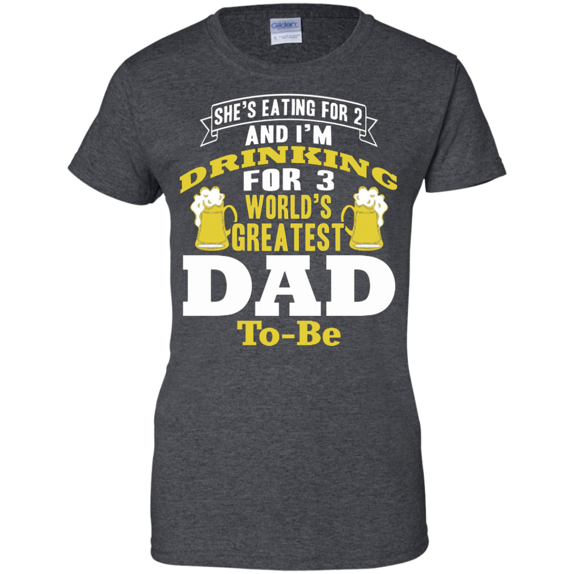 I'm drinking for 3 World's Greatest Dad to-be