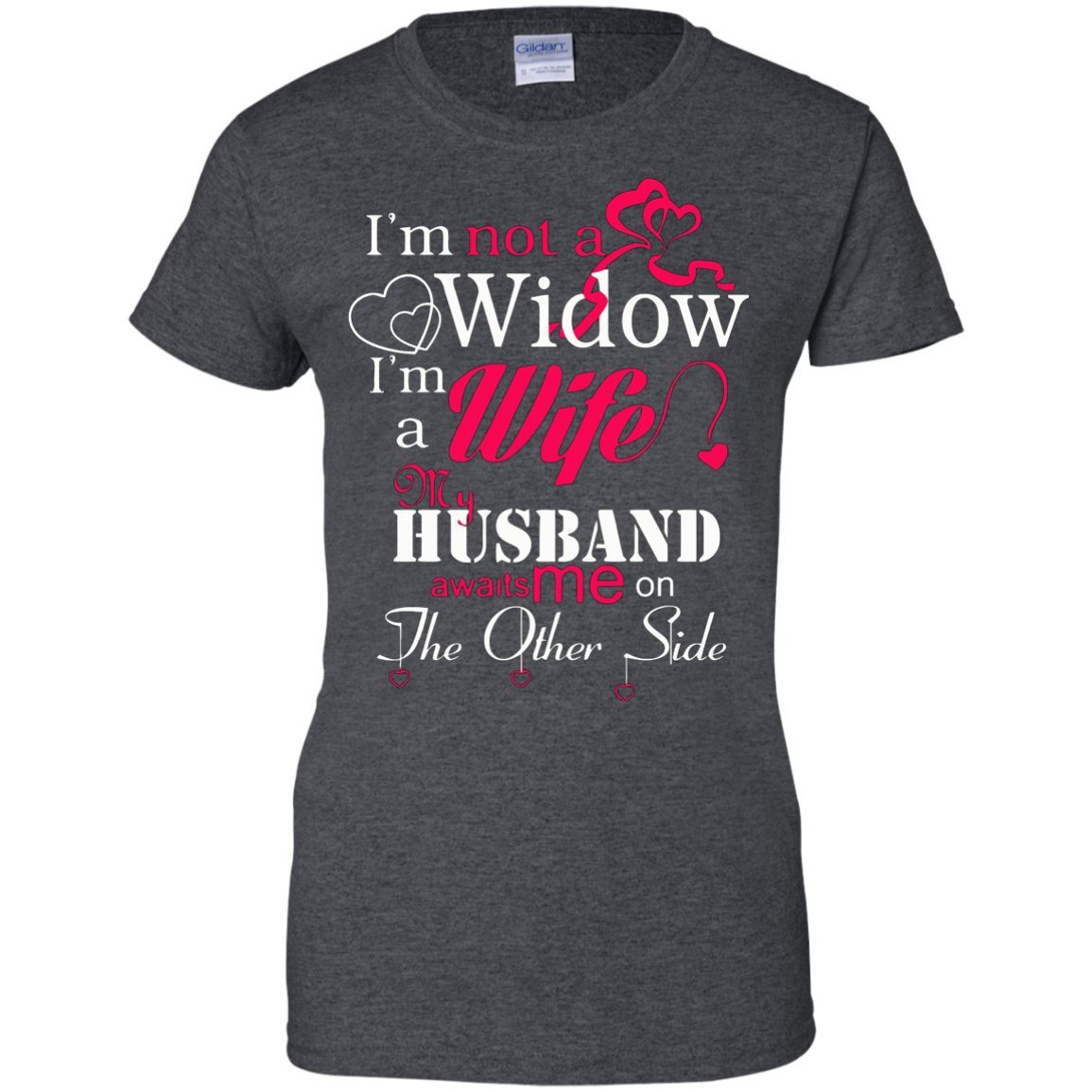 I'm Not A Widow I'm A Wife My Husband Awaits Me On The Other