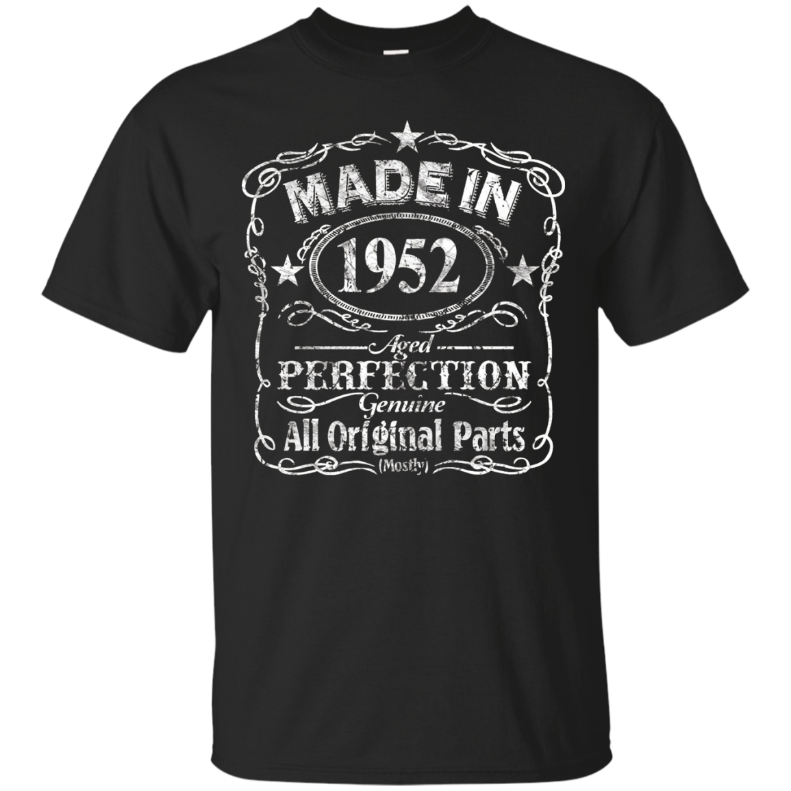 Made In 1952 Aged Perfection Genuine All Original Parts
