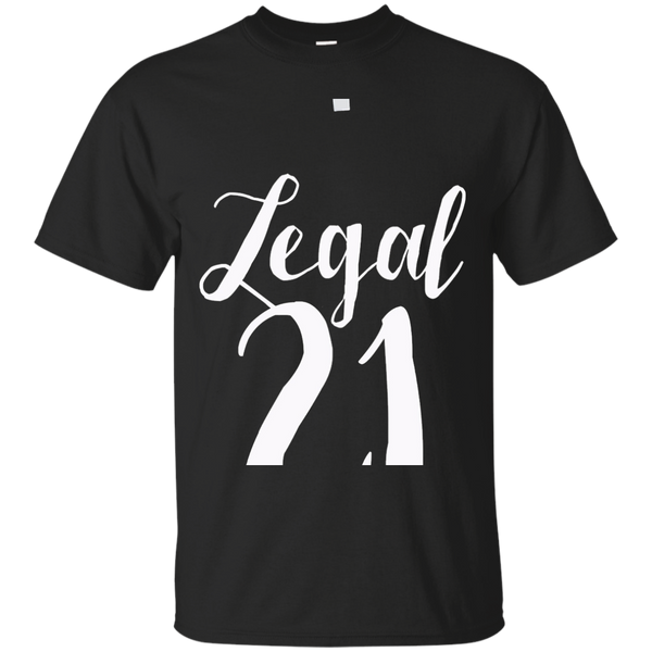 Variation 300325 Of Legal 21 Shirt 21st Birthday Party T Finally
