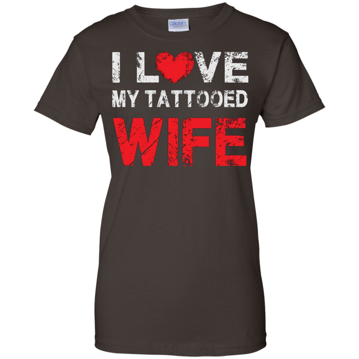 I love my Tattooed Wife - Proud Spouse T Shirt