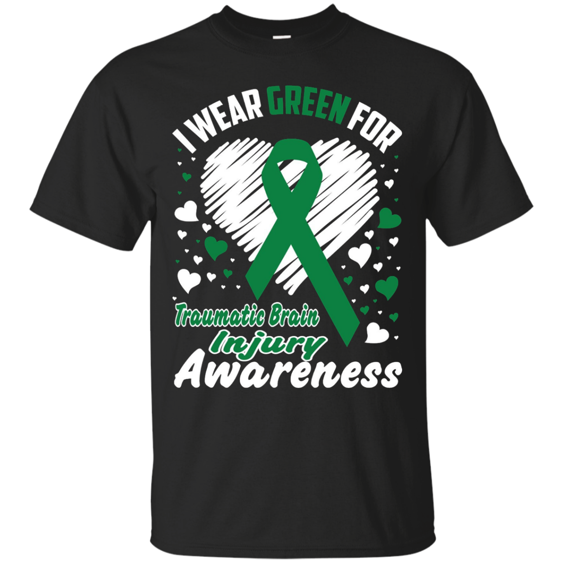 I Wear Green For Traumatic Brain Injury Awareness T-Shirt