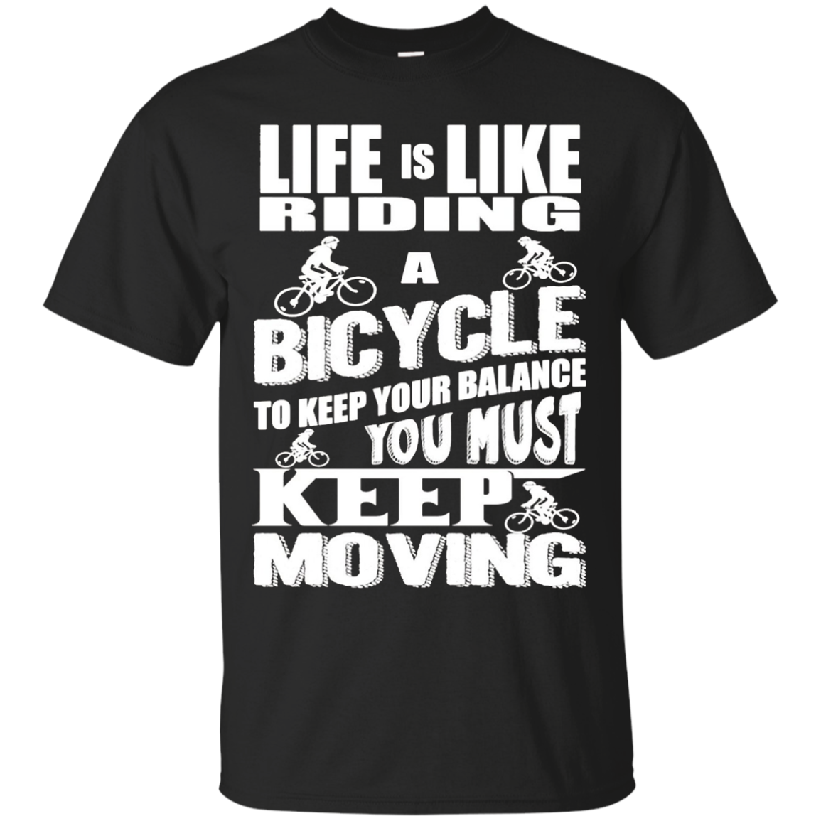 Life Is Like Riding A Bicycle, Cycling Shirt Gift