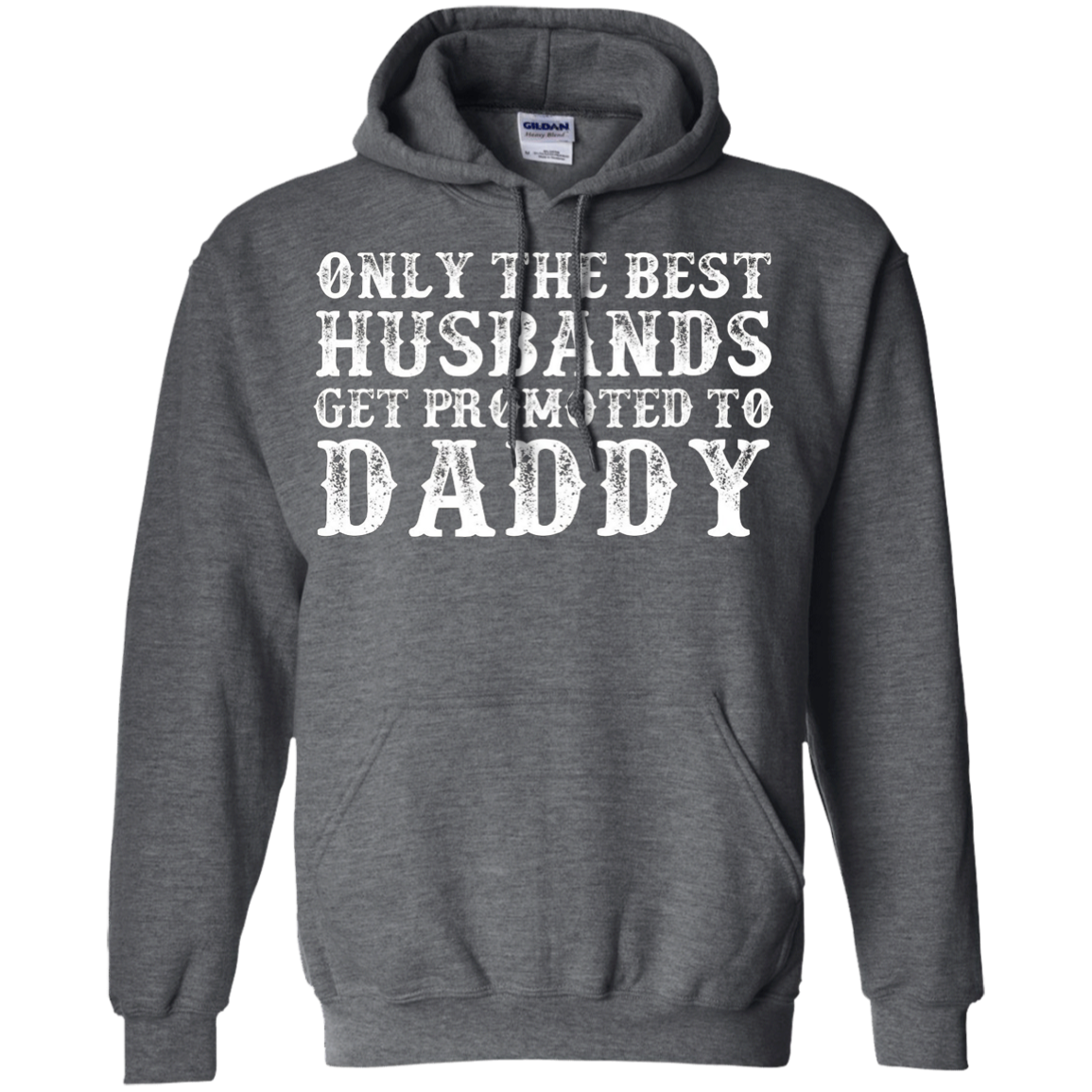 Men's Only the best Husbands get promoted to Daddy