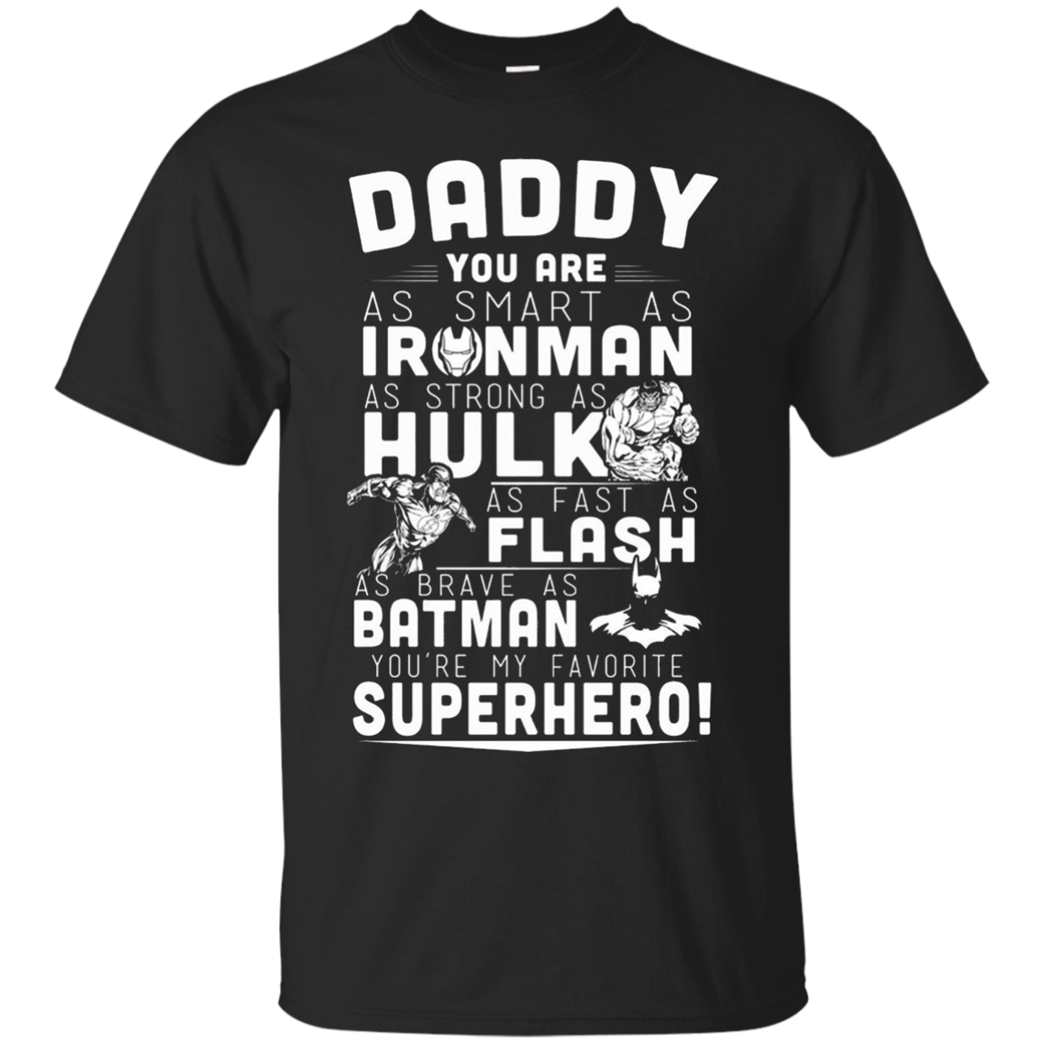 Daddy - You Are My Super Hero T shirt