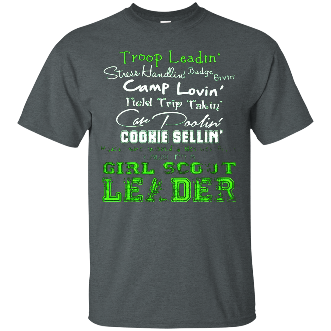 GIRL SCOUT LEADER T SHIRT
