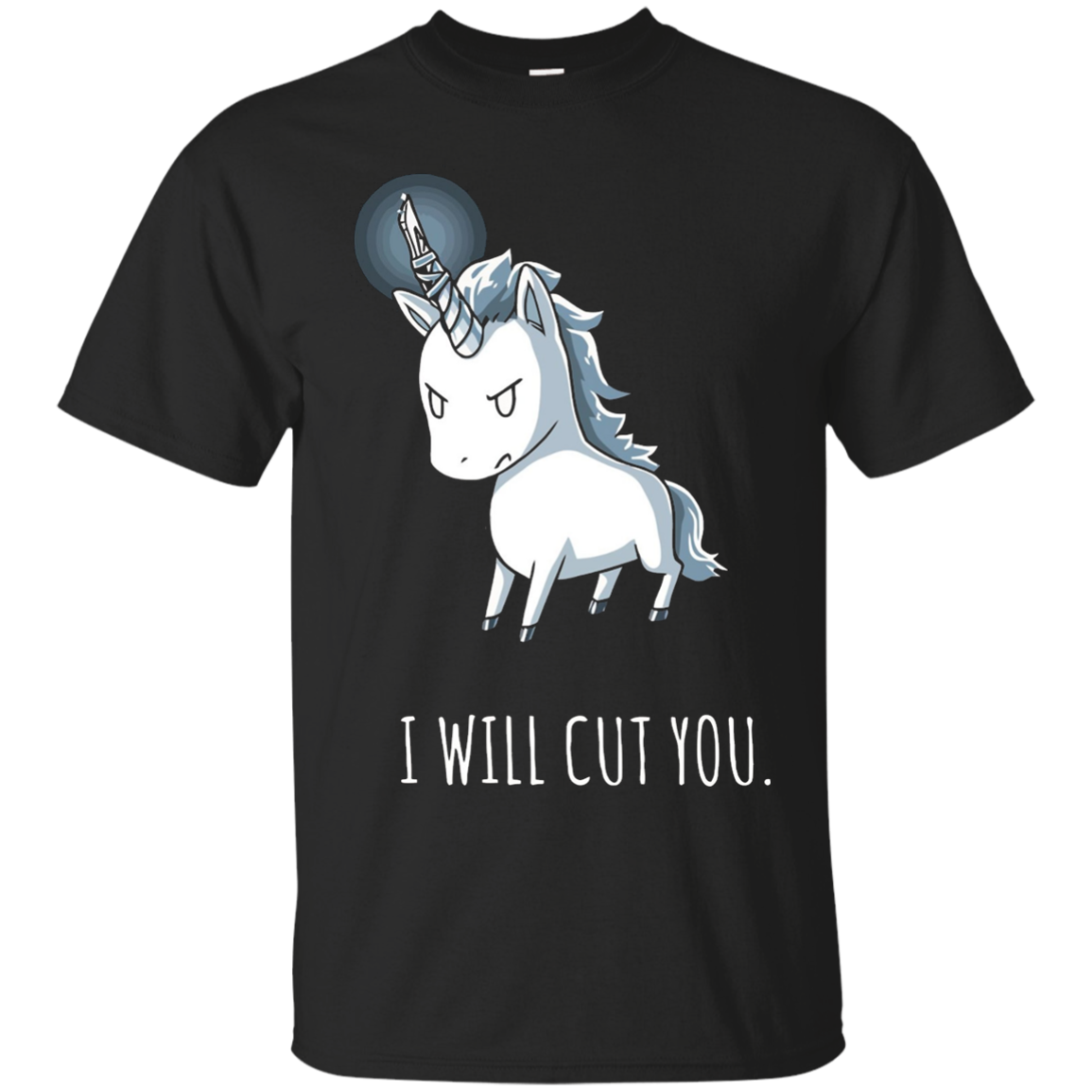 I Will Cut You - Stabby Unicorn T-Shirt