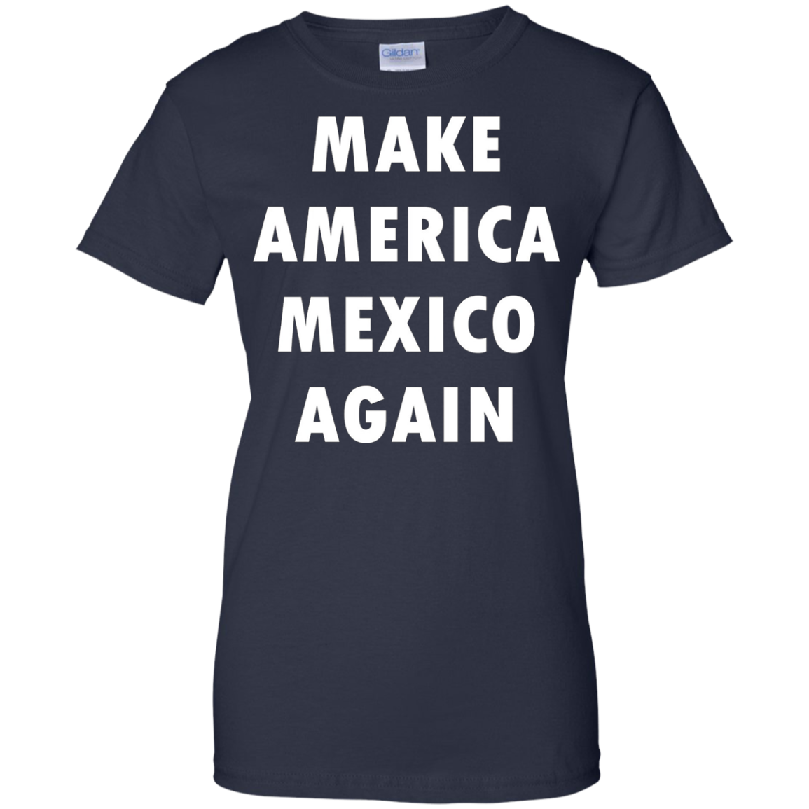 Make America Mexico Again Shirt