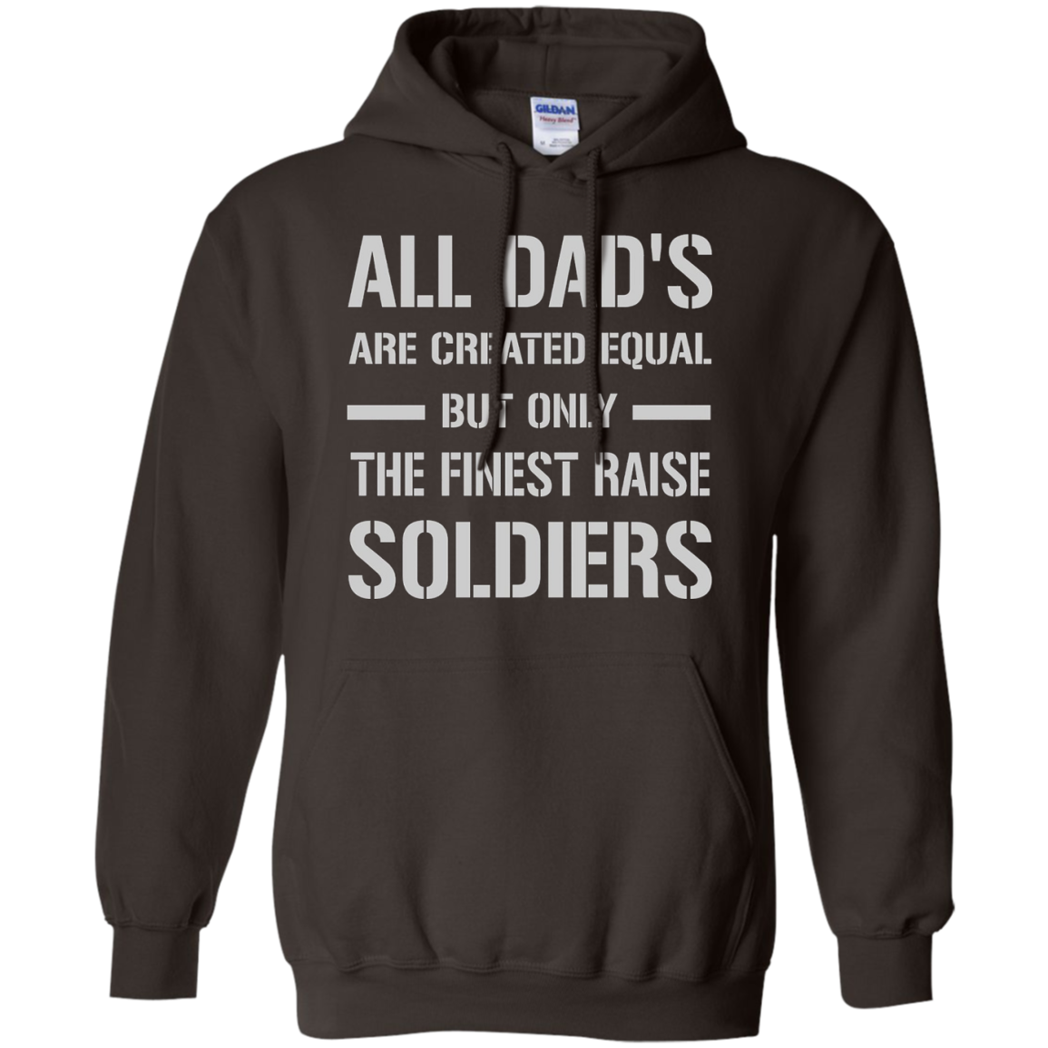 """Men's Army Dad """"The Finest Raise Soldiers"""" T-Shirt"""
