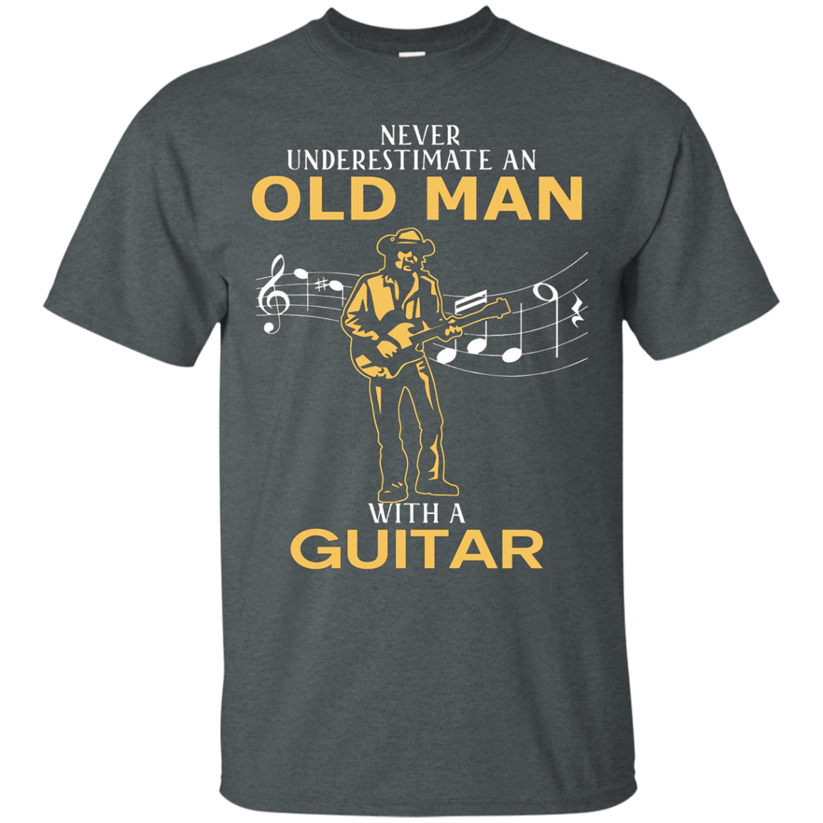 Nerver Underestimate An Old Man With A Guitar T Shirt