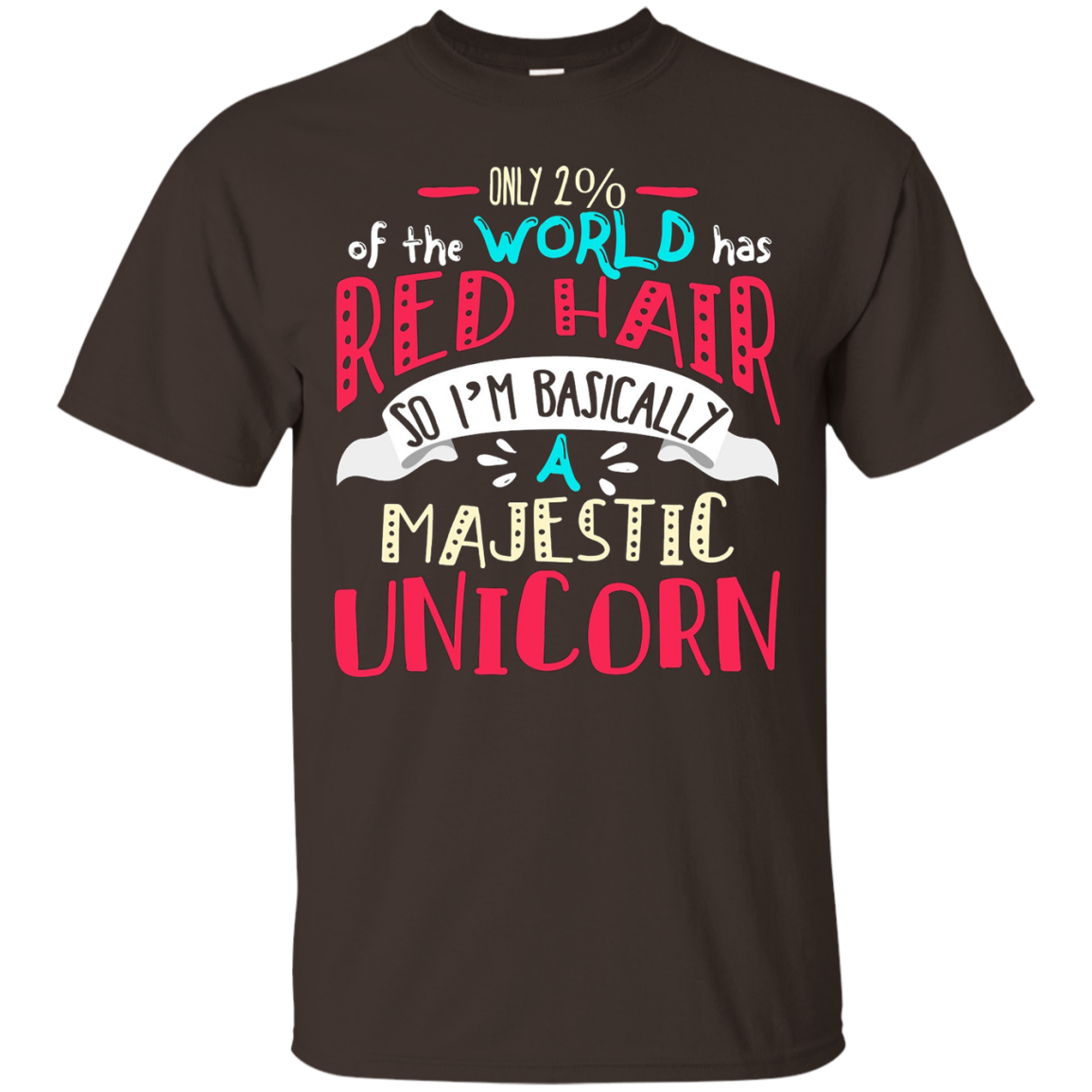 Only 2 Percent of the World Has Red Hair. Redhead Shirt