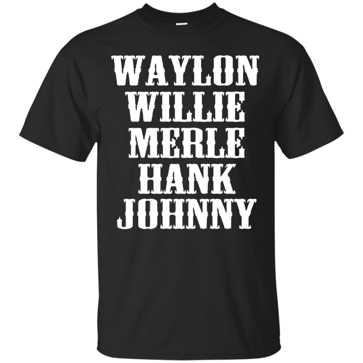 Waylon Willie Merle Hank Johnny T-shirt