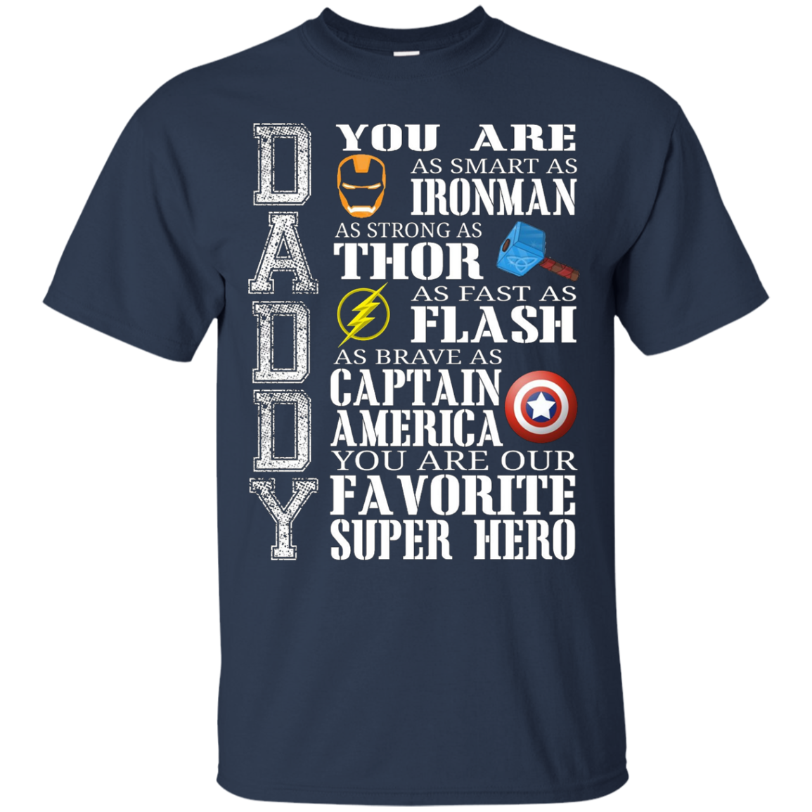 Daddy - You Are My Favorite Super Hero Shirts for Men, Kids