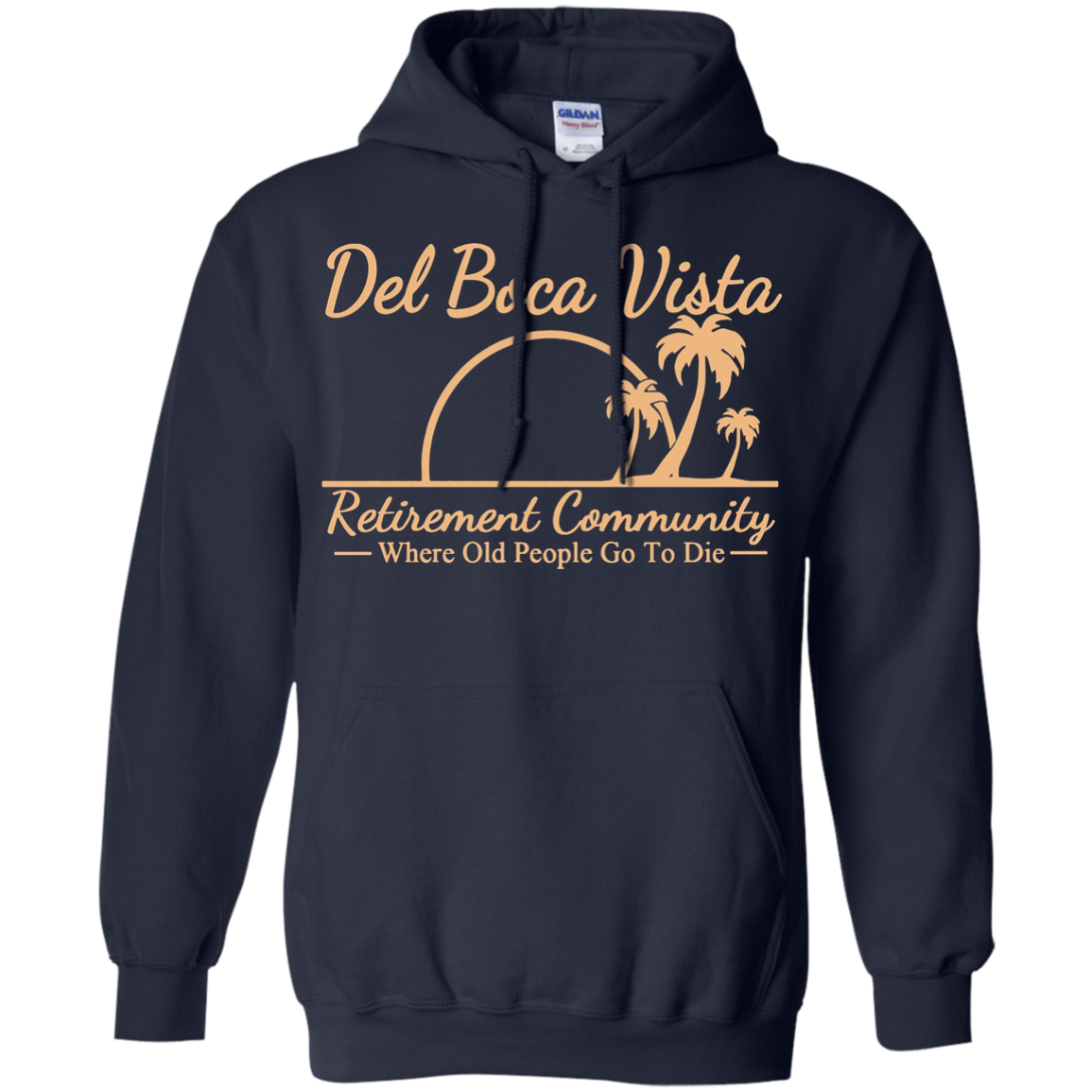 Del Boca Vista - Where old people go to die