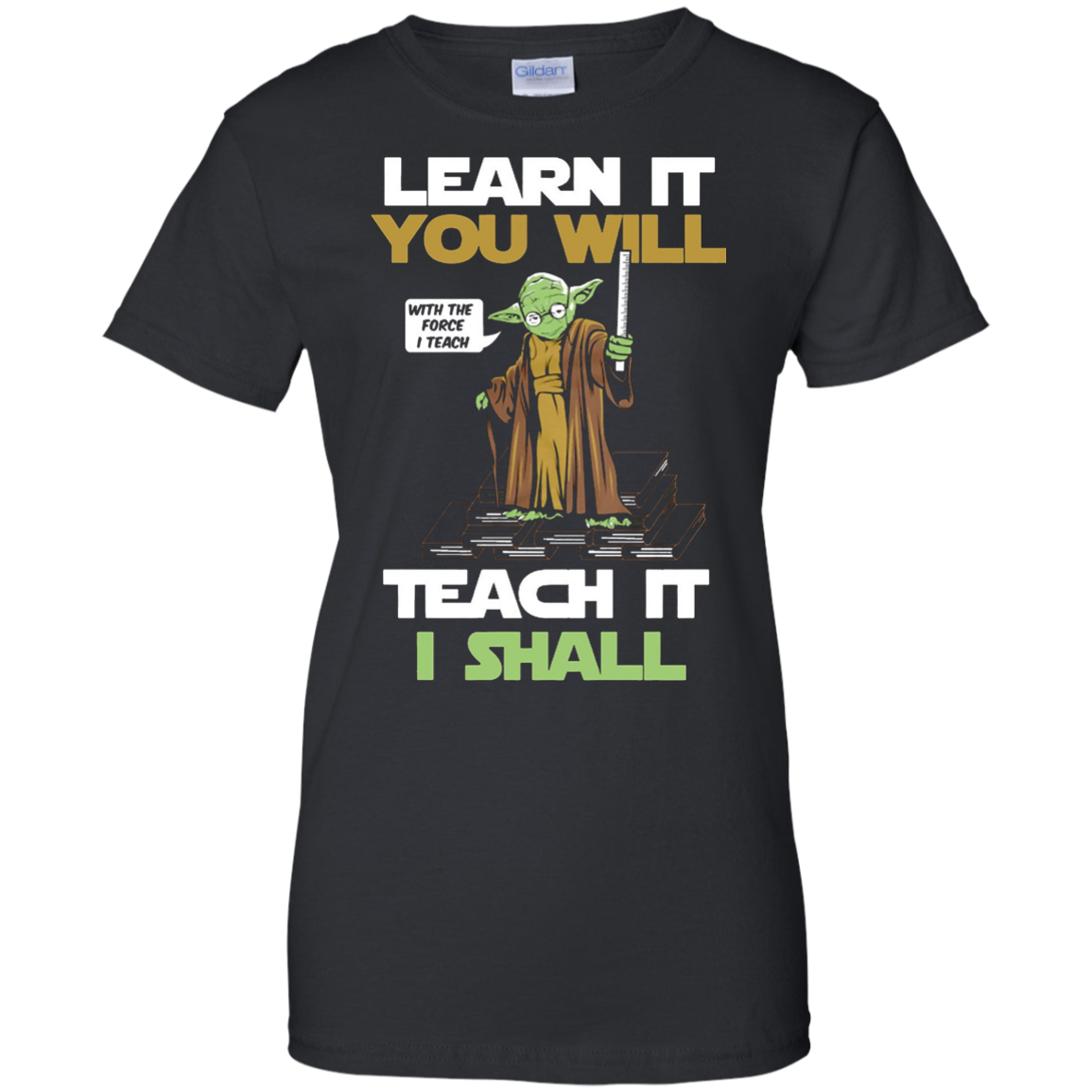 master teacher learn it you will teach it i shall t-shirt