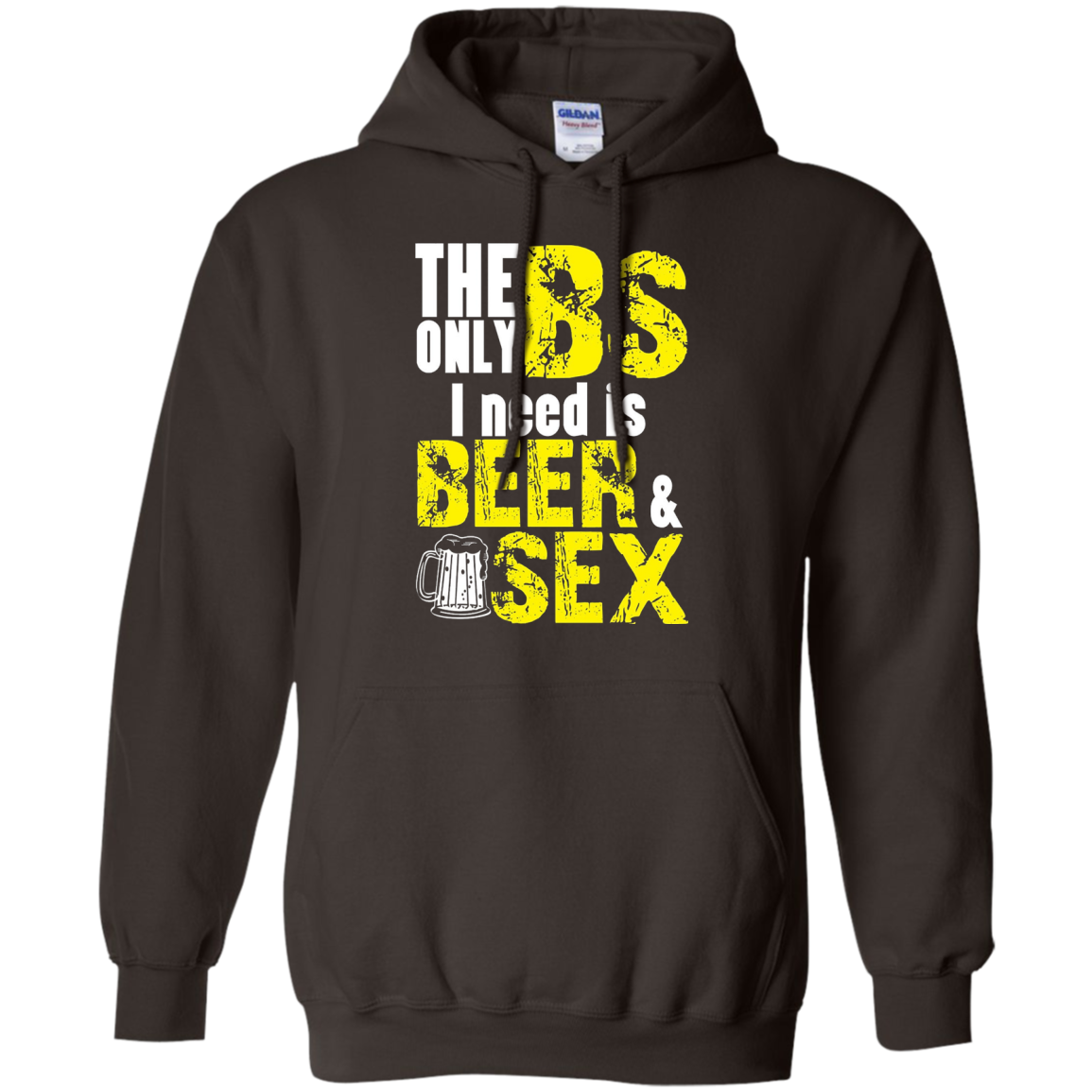 Only Bs I Need Is Beer & Sex Funny Drinking Shirts