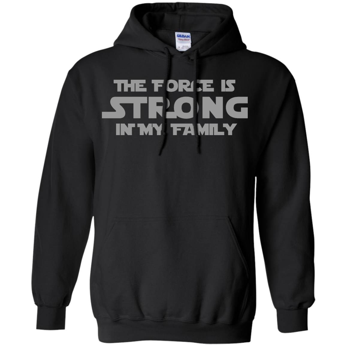 The Force is Strong in My Family T Shirt Gray