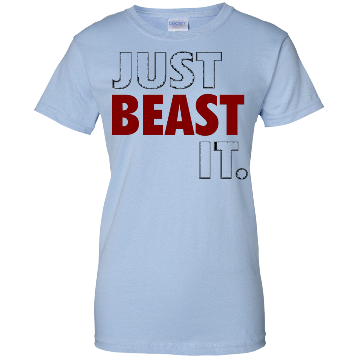 Just Beast It Motivational T Shirt by My Motivo