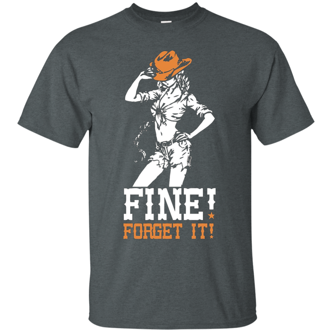 Fine - Forget It shirt