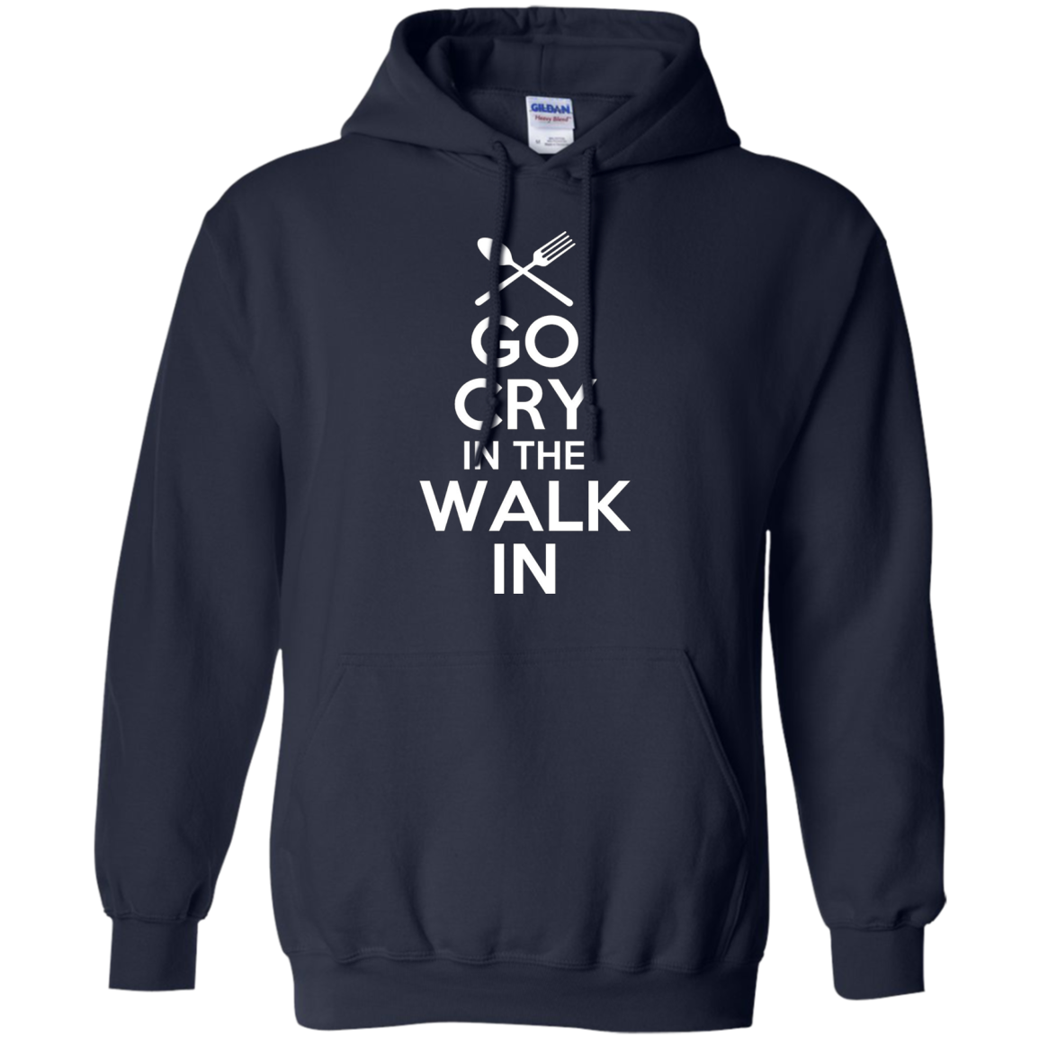 Go Cry in the Walk in Shirt Funny Chef T-Shirt Cooking Tee