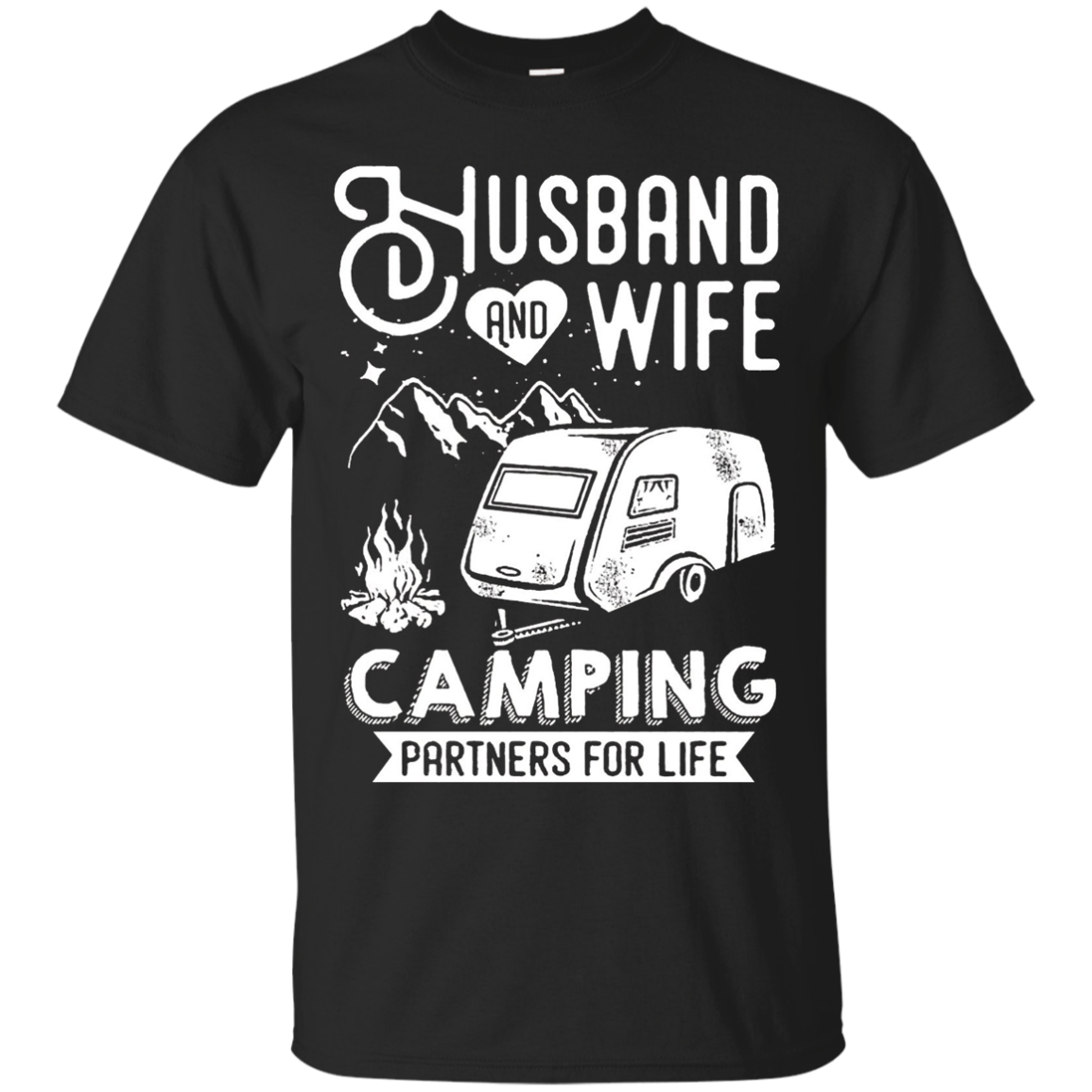 Husband and wife Camping partners for life T-shirt