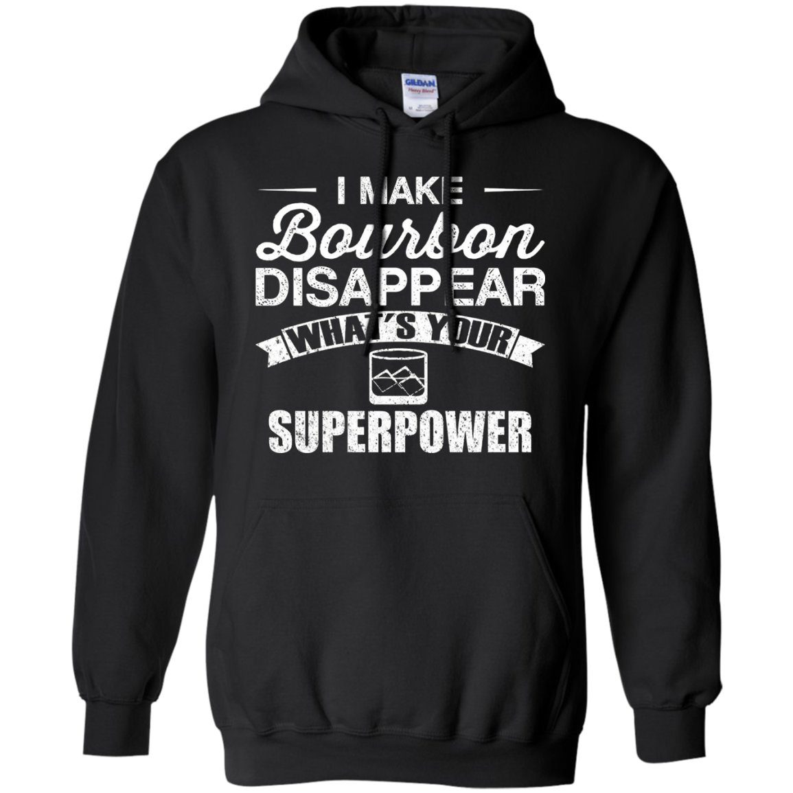 I Make Bourbon Disappear What's Your Superpower T-Shirt