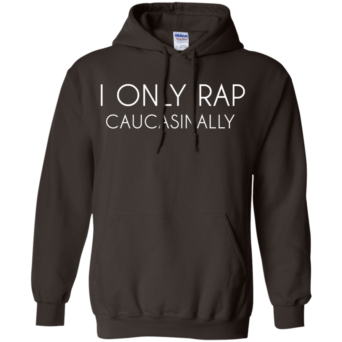 I Only Rap Caucasionally Shirt - Adult Humor Graphic Tee