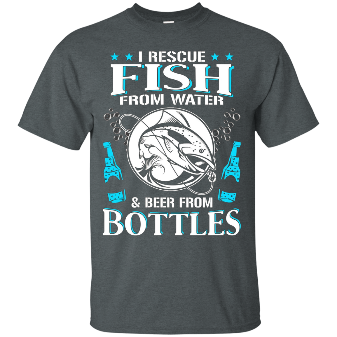 I Rescue Fish from Water and Beer from Bottles shirt - Funny