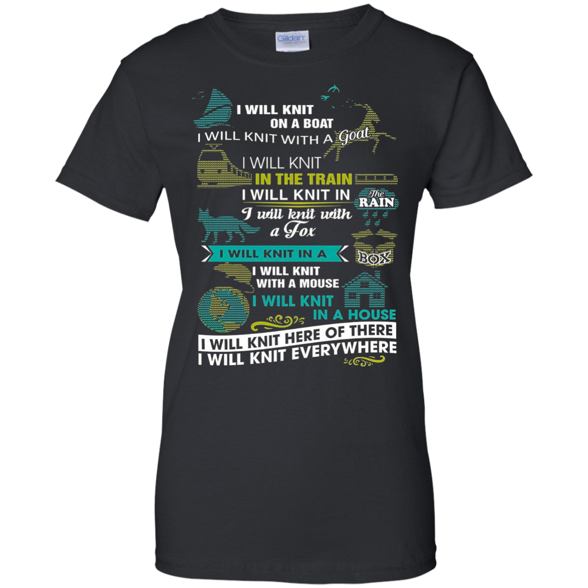 I WILL KNIT EVERYWHERE T-shirt