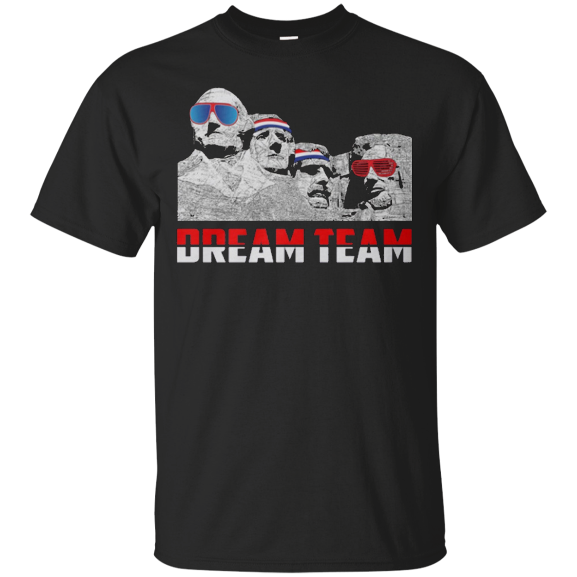 Mount Rushmore Dream Team T-Shirt