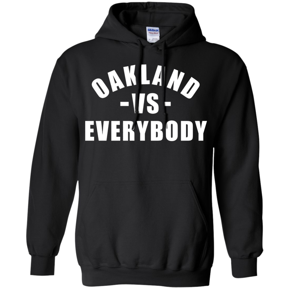Oakland vs Everybody T-Shirt