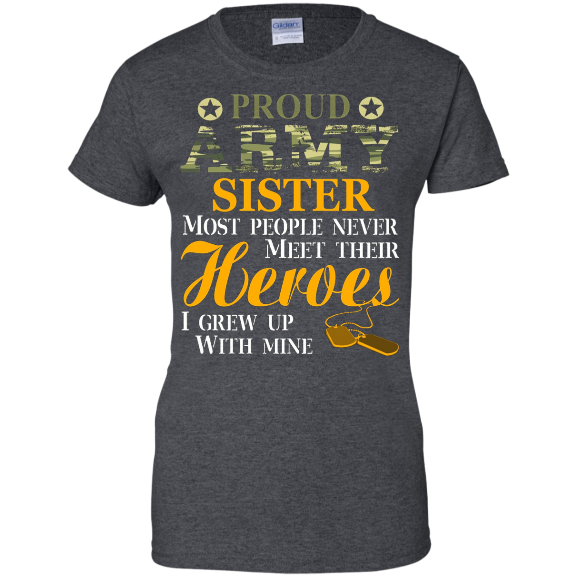 Proud US Army Soldier Sister T Shirt Military Hero