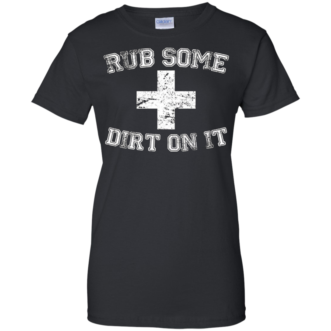 Rub Some Dirt On It T Shirt - Baseball Sports Fan