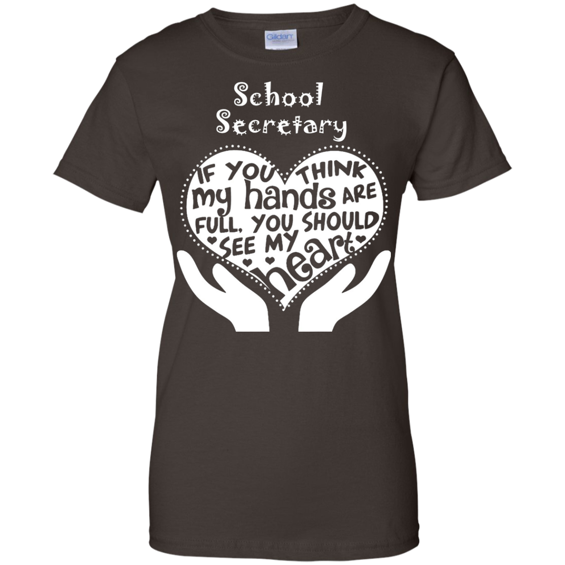 School Secretary Shirt - School Secretary Full Heart T-Shirt