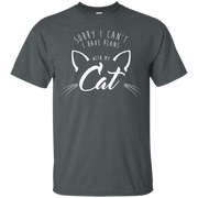 Sorry I Can't, I Have Plans With My Cat Shirt 2 Script Funny T-Shirt