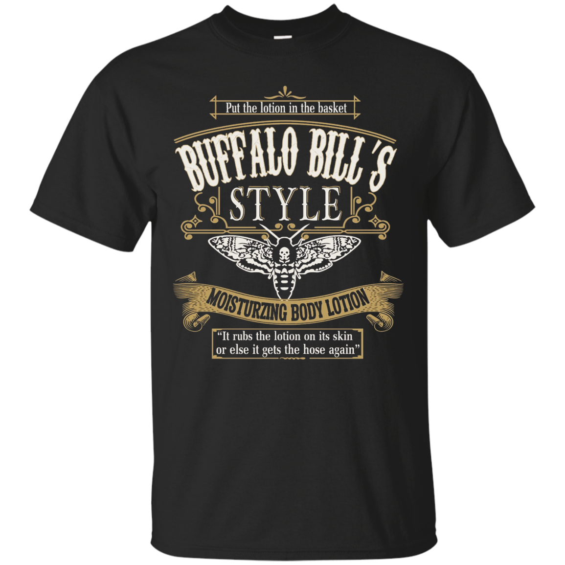 Buffalo Bill's Style Moisturzing Body Lotion T Shirt