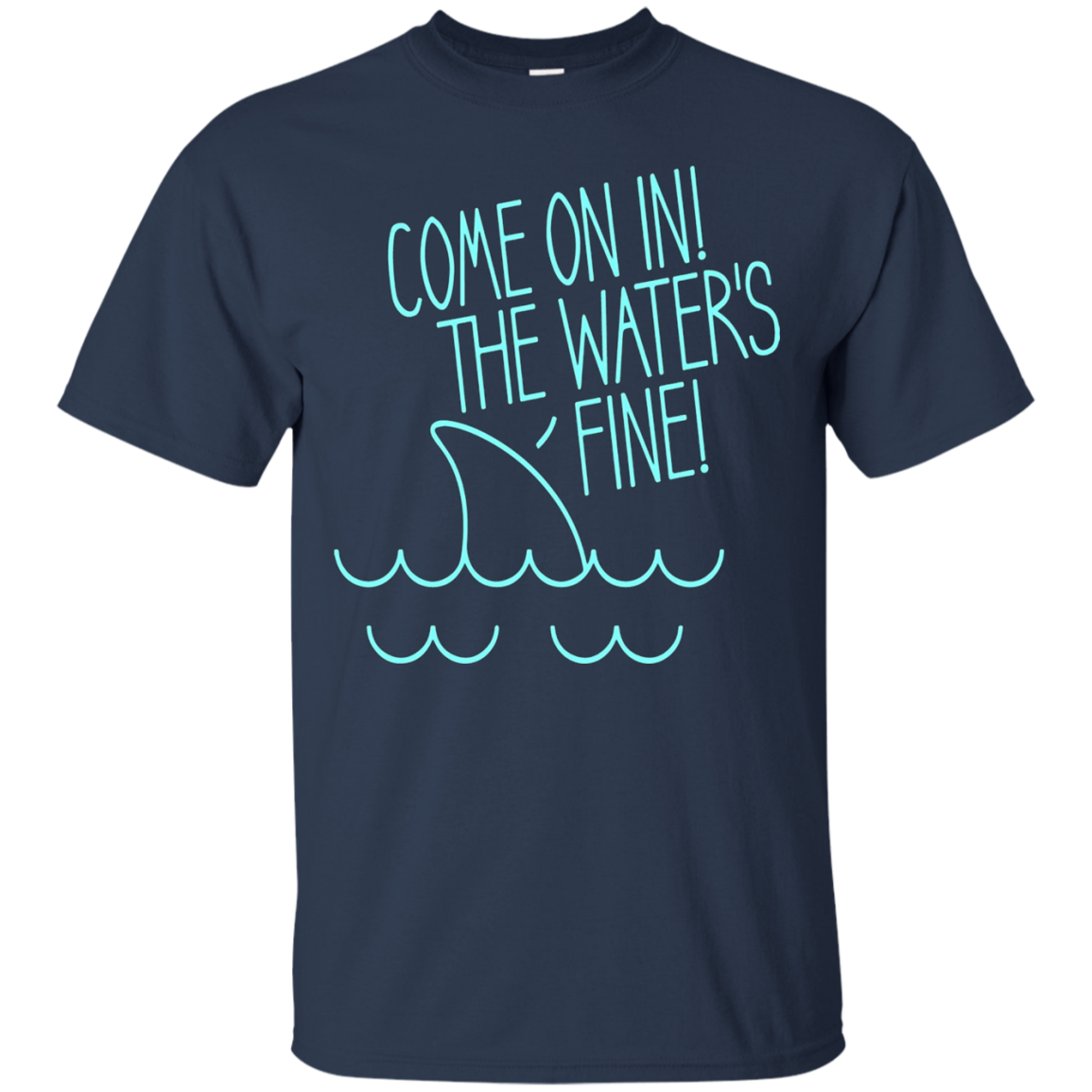 Come On In The Water's Fine Funny Great White Shark Tshirt
