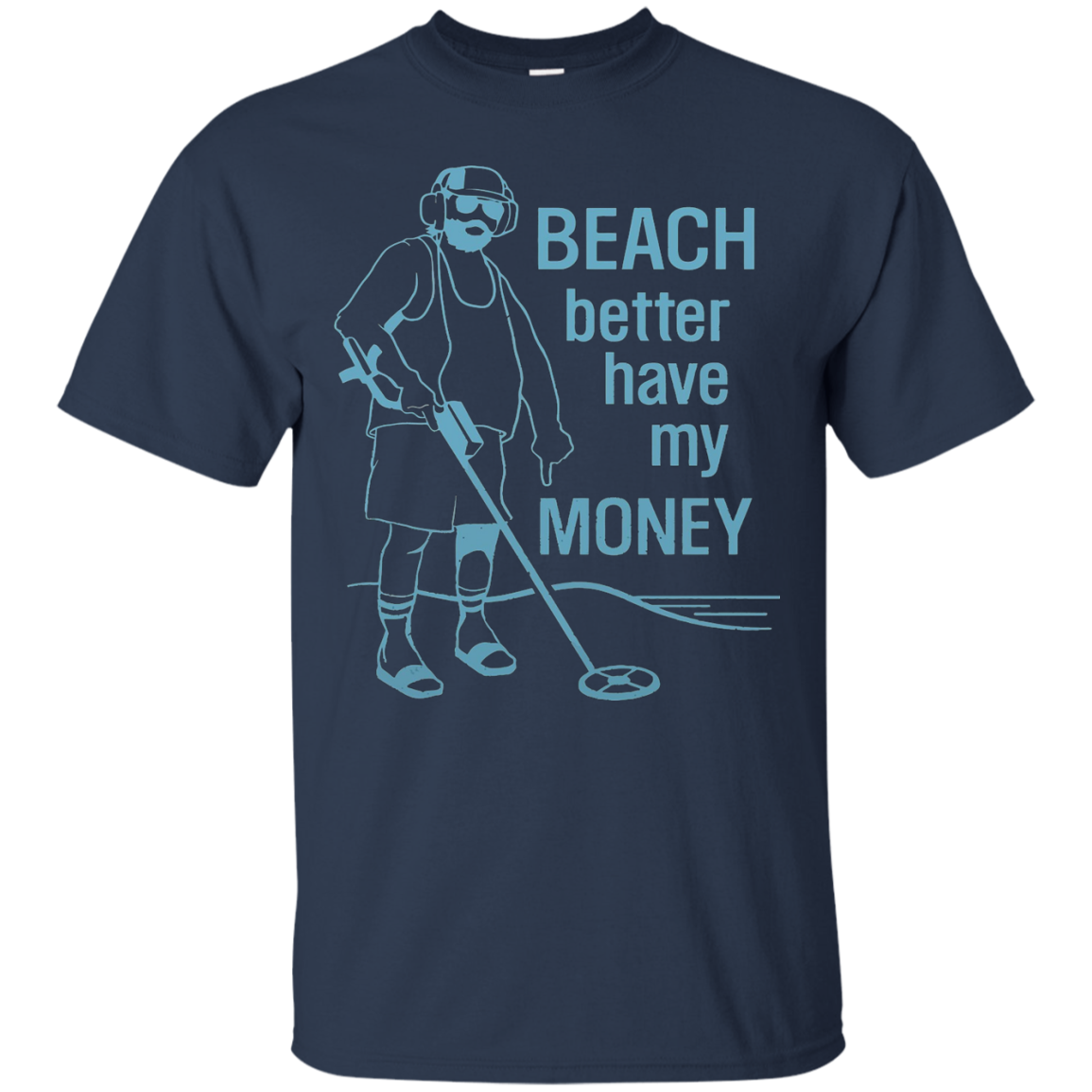 DeBran Shirts Beach Better Have My Money T-Shirt
