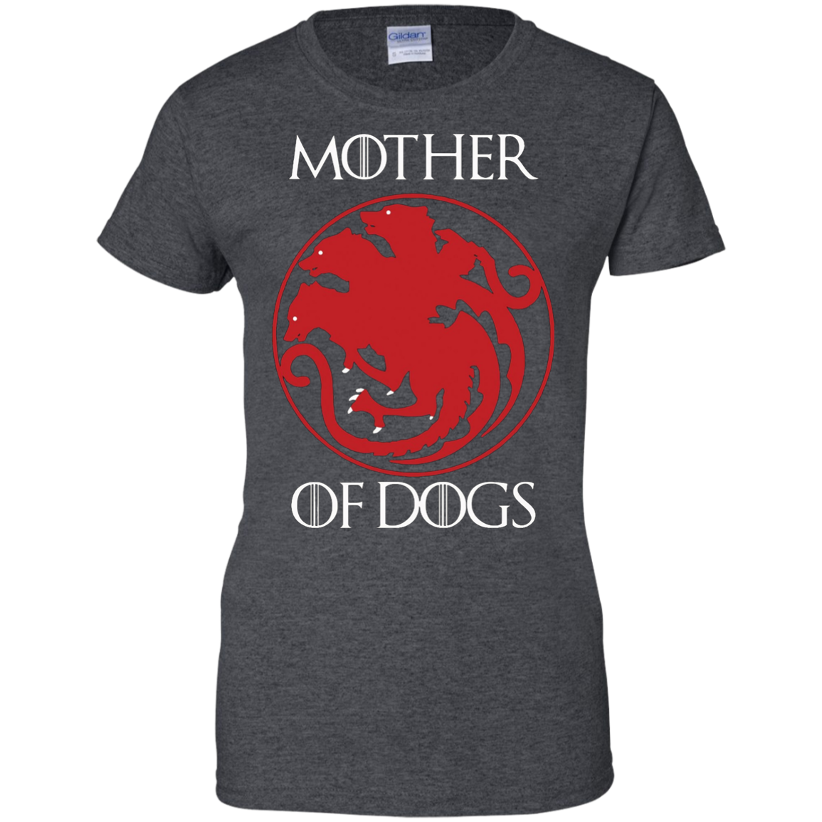 Mother Of Dogs TShirt