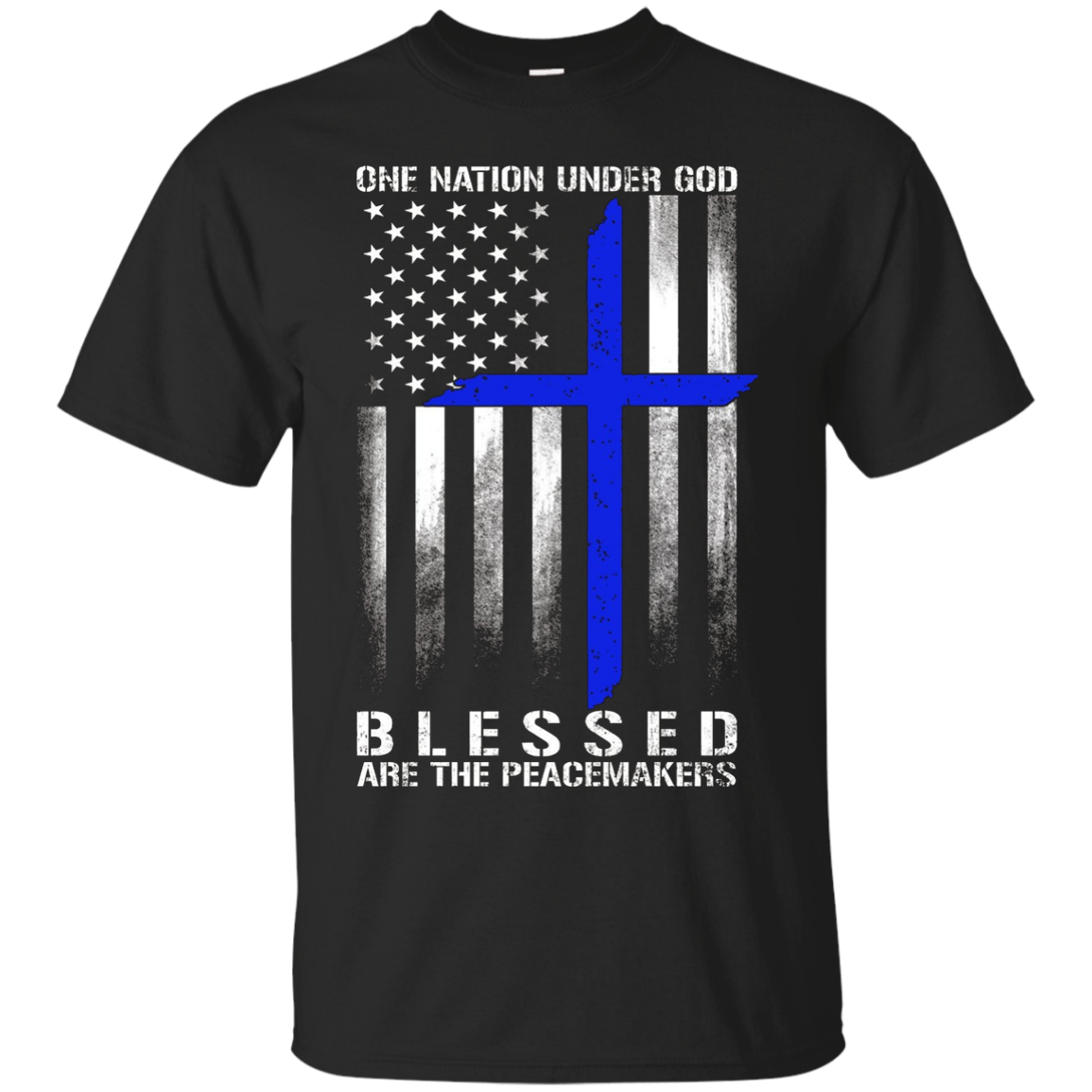 One Nation Under God Blessed Are The Peacemakers Flag T Shir