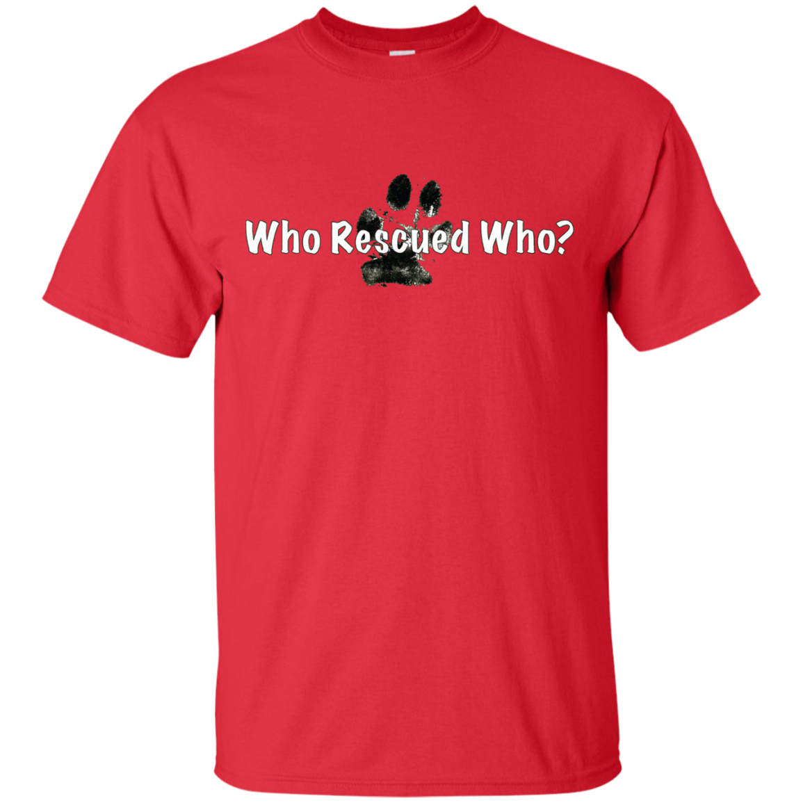 """Who Rescued Who "" - Dog rescue shirt"