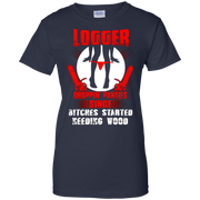 Awesome funny t-shirt logger dropping panties great gift T-Shirt